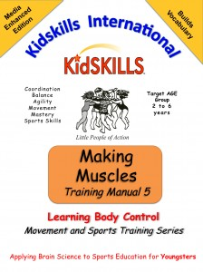 Kidskills Children learn to move